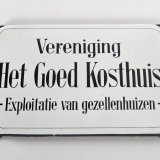 Naambord 'Het goed Kosthuis'