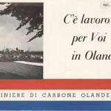 Wervingsbrochure C'è lavoro per voi in Olanda. Miniere olandesi di carbone (1956)