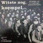Witste nog, Carboon liedtekst Et Zwatte Loak