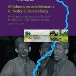 Mijnbouw en arbeidsmarkt in Limburg