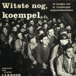 Witste nog, Carboon liedtekst De Here en de Jonge