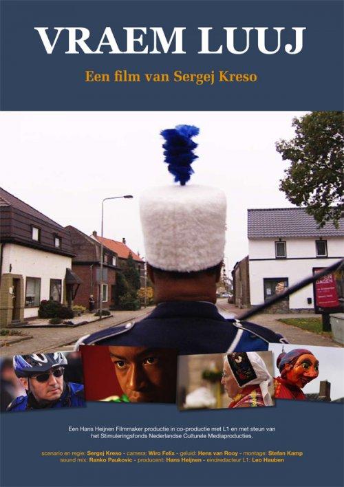 Vraem Luuj, Limburgse première