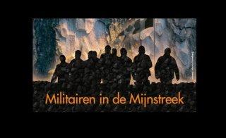 Militairen in de Mijnstreek, documentaire